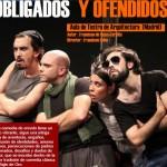 Obligados y Ofendidos en el Teatro Concha Espina el 16 de Noviembre