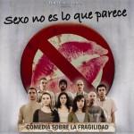 Sexo no es lo que Parece en el Teatro Concha Espina el 26 de Octubre