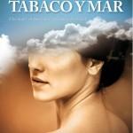 """""""Aromas de Tabaco y Mar"""", novela ambientada en el Santander de los años 50"""